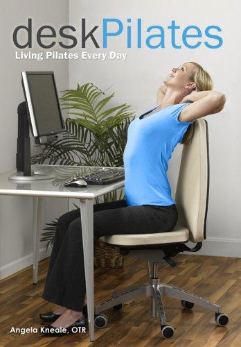 9780979988035: Desk Pilates: Living Pilates Every Day (8215)