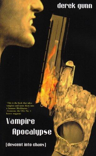 Vampire Apocalypse: Descent Into Chaos: Gunn, Derek