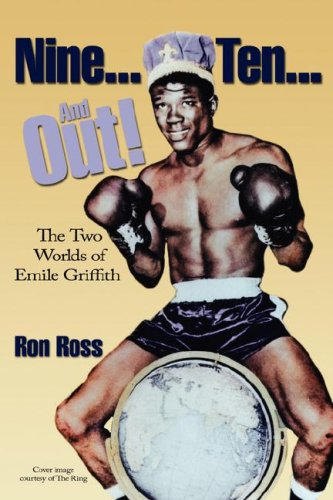 9780979994715: Nine Ten and Out! The Two Worlds of Emile Griffith