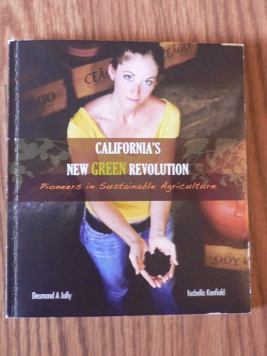 9780979995606: California's New Green Revolution (Pioneers in Sustainable Agriculture)