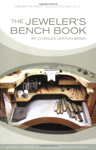 The Jeweler's Bench Book (0979996201) by Charles Lewton-Brain