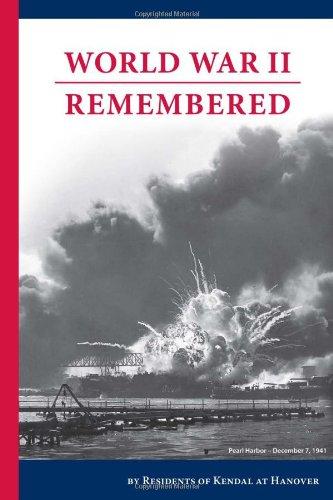 World War II Remembered: Kendal at Hanover Residents Association