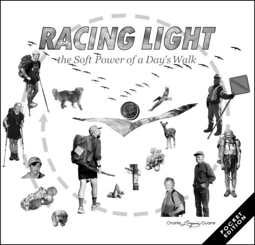 9780979998812: Racing Light - the Soft Power of a Day's Walk