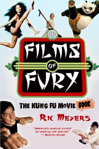 Films of Fury: The Kung Fu Movie Book