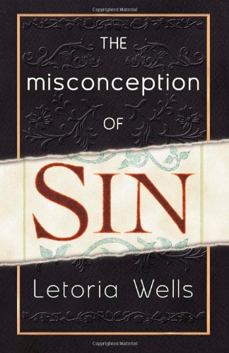 9780979999116: The Misconception Of Sin