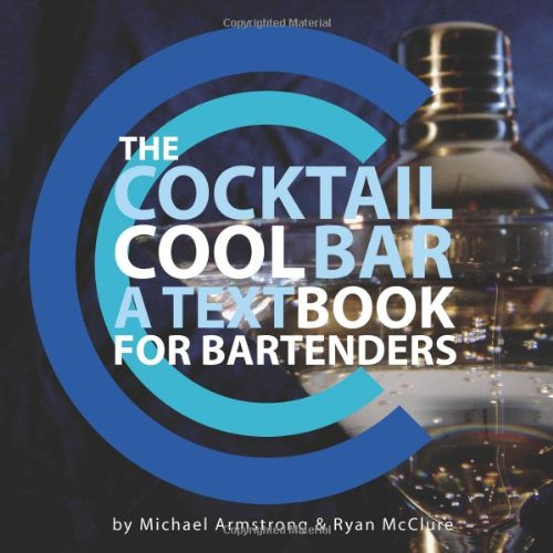 9780979999406: The Cocktail Cool Bar: A Textbook for Bartenders