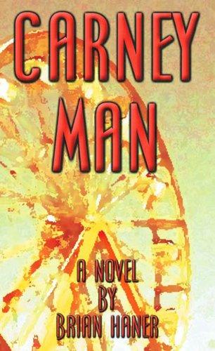 Carney Man: Haner, Brian