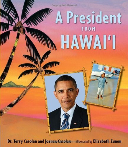 9780980006308: A President from Hawaii