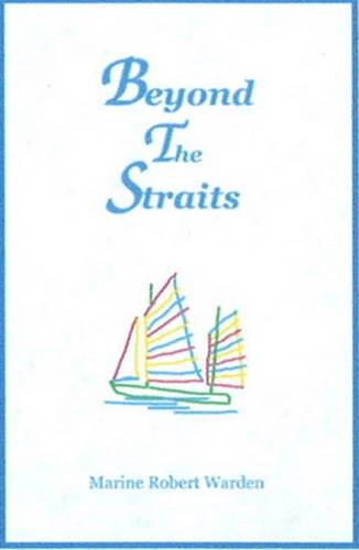 9780980008166: Beyond the Straits