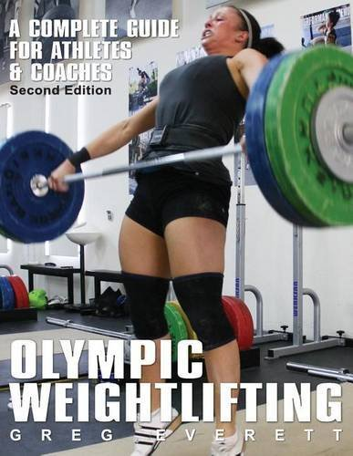 9780980011111: Olympic Weightlifting: A Complete Guide for Athletes & Coaches