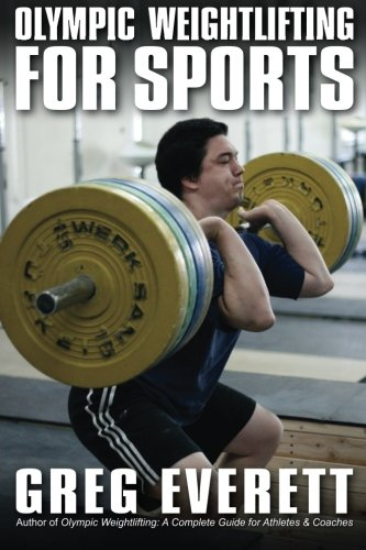 9780980011142: Olympic Weightlifting for Sports