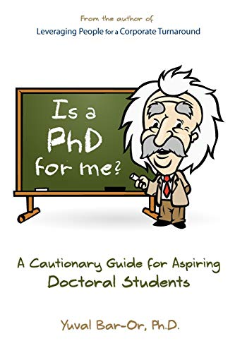 9780980011814: Is a PhD for Me? Life in the Ivory Tower: A Cautionary Guide for Aspiring Doctoral Students
