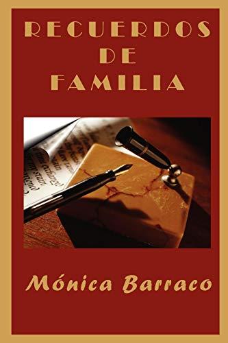 Recuerdos de Familia: Barraco, Monica