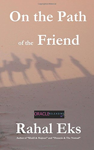 9780980013856: On the Path of The Friend: A Memoir