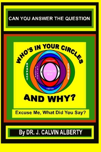 9780980018103: Who's In Your Circles and Why?