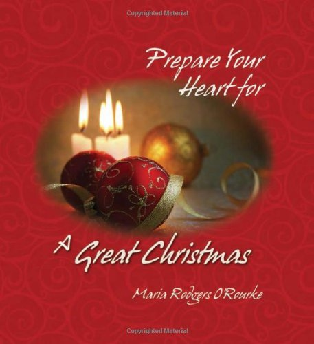 9780980022704: Prepare Your Heart for a Great Christmas