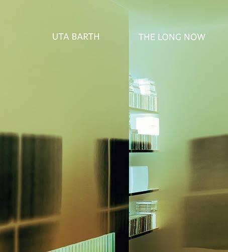 9780980024241: Uta Barth: The Long Now