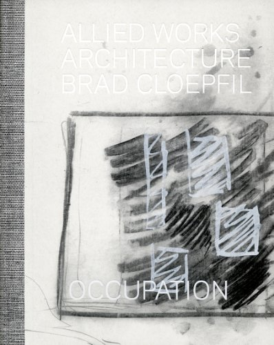 Allied Works Architecture/Brad Cloepfil: Occupation: Cloepfil, Brad; Isenstadt, Sandy; ...