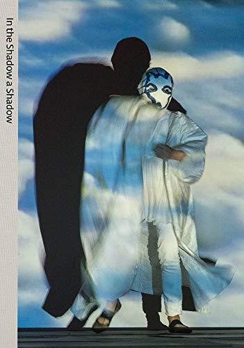 In the Shadow a Shadow: The Work of Joan Jonas (Hardcover): Joan Simon