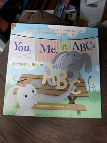 9780980026917: You, Me, and the ABCs, 100 Ready-for-Reading Activities for Kids and Their Favorite Grown-ups