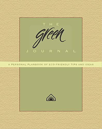 9780980028805: The Green Journal: A Personal Planbook of Eco-Friendly Tips and Ideas