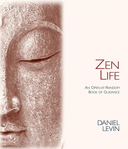 9780980028874: Zen Life: An Open-at-Random Book of Guidance