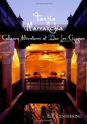 9780980032314: Tanjia Marrakchia: Culinary Adventures At Dar Les Cigognes