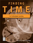9780980039313: Finding Time for Professional Learning