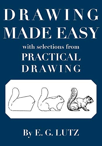 9780980045413: Drawing Made Easy with Selections from Practical Drawing