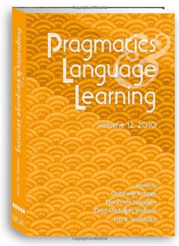 9780980045963: Pragmatics and Language Learning Volume 12