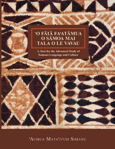 O Faia Fa'atumua O Samoa Mai Tala O Le Vavau (Nflrc Monographs): Simanu, 'Aumua Mata'itusi; ...