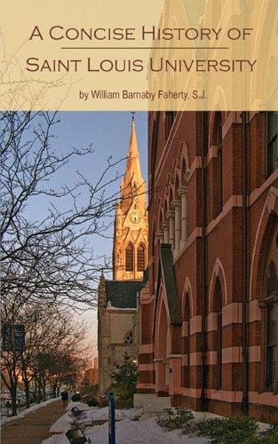 9780980047547: Saint Louis University: A Concise History