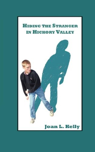 Hiding the Stranger in Hickory Valley: Kelly, Joan L.