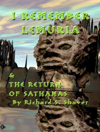 I Remember Lemuria & the Return of: Shaver, Richard S