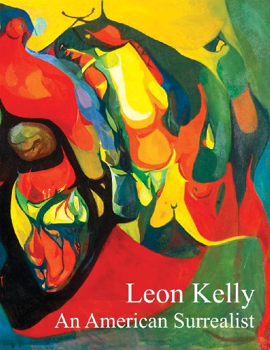 Leon Kelly: An American Surrealist (098005561X) by Martica Sawin