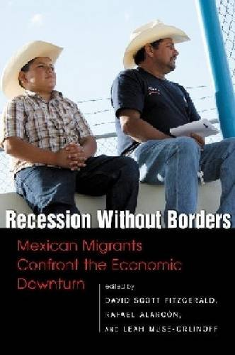 9780980056068: Recession Without Borders: Mexican Migrants Confront the Economic Downturn (Center for Comparative Immigration Studies - Ccsi Anthologies)
