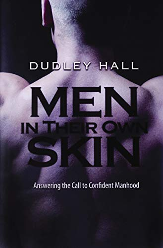 Men in Their Own Skin : Answering: Thomas Nelson Publishing
