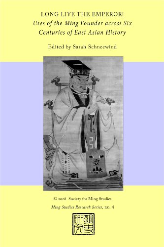 9780980063905: Long Live the Emperor! Uses of the Ming Founder across Six Centuries of East Asian History (Ming Studies Research, No. 4)