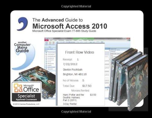 9780980065633: Advanced Guide to Microsoft Access 2010