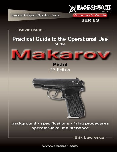 9780980067811: Practical Guide to the Operational Use of the Makarov Pistol, 9x18mm