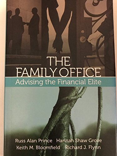 The Family Office: Advising the Financial Elite: Russ Alan Prince,