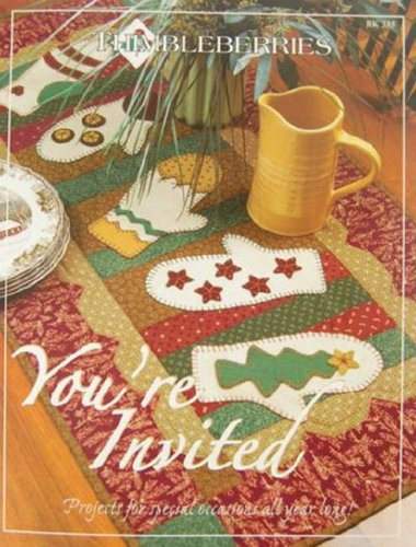 9780980068818: Thimbleberries You're Invited: Projects for Special Occasions All Year Long!