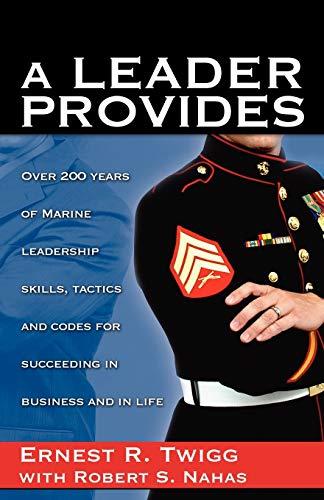 A LEADER PROVIDES: Ernest R. Twigg,