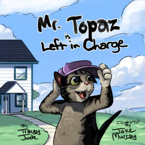 Mr. Topaz Is Left In Charge: Tracey Jude