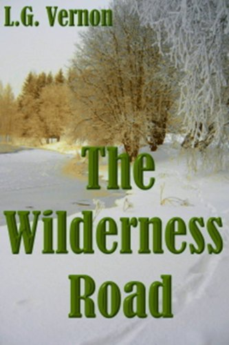 The Wilderness Road signed: L. G. Vernon
