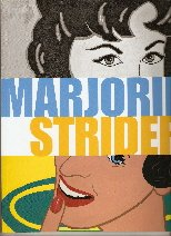 Marjorie Strider: Strider, Marjorie and John Yau