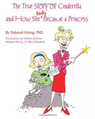 The True Story of Cinderella: Deborah Hining