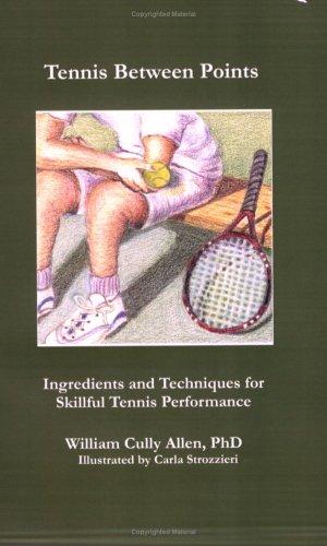 9780980078701: Tennis Between Points
