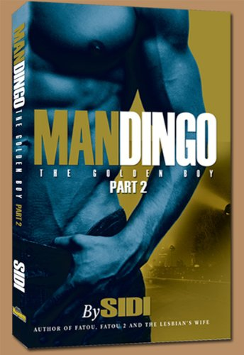 MANDINGO: THE GOLDEN BOY PART 2: Asante Kahari