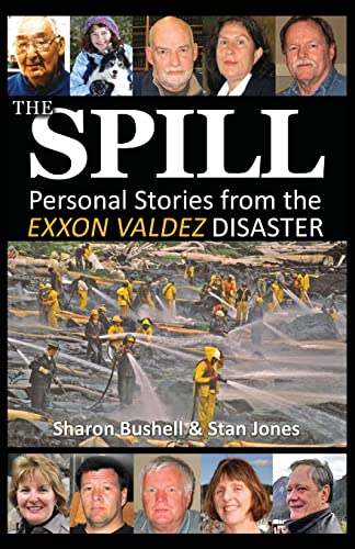 The Spill: Personal Stories from the Exxon: Stan Jones, Sharon